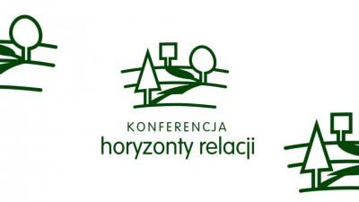 "Konferencja on-line ""Horyzonty relacji"""